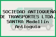 SOCIEDAD ANTIOQUEÑA DE TRANSPORTES LTDA. SANTRA Medellín Antioquia