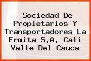 Sociedad De Propietarios Y Transportadores La Ermita S.A. Cali Valle Del Cauca