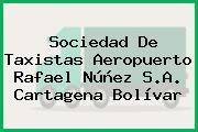 Sociedad De Taxistas Aeropuerto Rafael Núñez S.A. Cartagena Bolívar