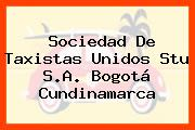Sociedad De Taxistas Unidos Stu S.A. Bogotá Cundinamarca