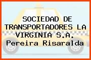 SOCIEDAD DE TRANSPORTADORES LA VIRGINIA S.A. Pereira Risaralda