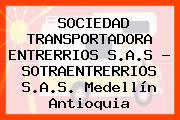 SOCIEDAD TRANSPORTADORA ENTRERRIOS S.A.S - SOTRAENTRERRIOS S.A.S. Medellín Antioquia