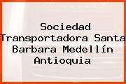 Sociedad Transportadora Santa Barbara Medellín Antioquia