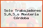 Solo Trabajadores S.A.S.s Montería Córdoba