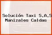 Solución Taxi S.A.S Manizales Caldas
