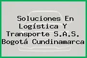 Soluciones En Logística Y Transporte S.A.S. Bogotá Cundinamarca