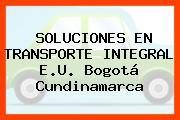 SOLUCIONES EN TRANSPORTE INTEGRAL E.U. Bogotá Cundinamarca