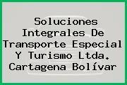 Soluciones Integrales De Transporte Especial Y Turismo Ltda. Cartagena Bolívar