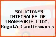 SOLUCIONES INTEGRALES DE TRANSPORTE LTDA. Bogotá Cundinamarca