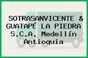 SOTRASANVICENTE & GUATAPÉ LA PIEDRA S.C.A. Medellín Antioquia