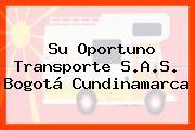 Su Oportuno Transporte S.A.S. Bogotá Cundinamarca