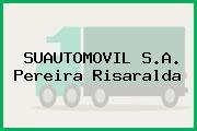 SUAUTOMOVIL S.A. Pereira Risaralda