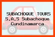 SUBACHOQUE TOURS S.A.S Subachoque Cundinamarca