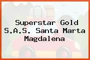 Superstar Gold S.A.S. Santa Marta Magdalena