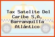 Tax Satelite Del Caribe S.A. Barranquilla Atlántico