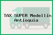 TAX SUPER Medellín Antioquia
