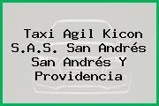 Taxi Agil Kicon S.A.S. San Andrés San Andrés Y Providencia