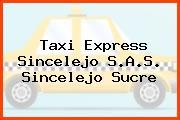 Taxi Express Sincelejo S.A.S. Sincelejo Sucre
