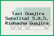 Taxi Guajira Satelital S.A.S. Riohacha Guajira