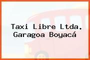 Taxi Libre Ltda. Garagoa Boyacá