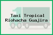 Taxi Tropical Riohacha Guajira