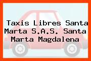 Taxis Libres Santa Marta S.A.S. Santa Marta Magdalena