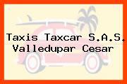 Taxis Taxcar S.A.S. Valledupar Cesar