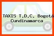 TAXIS T.D.C. Bogotá Cundinamarca