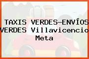 TAXIS VERDES-ENVÍOS VERDES Villavicencio Meta