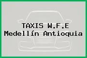 TAXIS W.F.E Medellín Antioquia