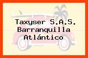 Taxyser S.A.S. Barranquilla Atlántico