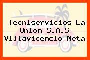 Tecniservicios La Union S.A.S Villavicencio Meta