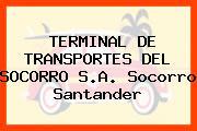 TERMINAL DE TRANSPORTES DEL SOCORRO S.A. Socorro Santander