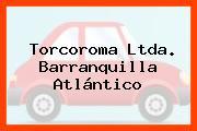 Torcoroma Ltda. Barranquilla Atlántico