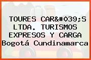 TOURES CAR'S LTDA. TURISMOS EXPRESOS Y CARGA Bogotá Cundinamarca