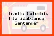 Tradis Colombia Floridablanca Santander