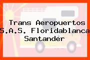 Trans Aeropuertos S.A.S. Floridablanca Santander