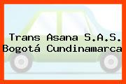 Trans Asana S.A.S. Bogotá Cundinamarca