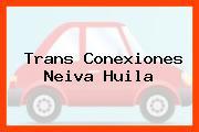 Trans Conexiones Neiva Huila