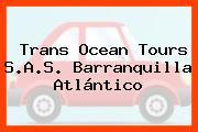 Trans Ocean Tours S.A.S. Barranquilla Atlántico