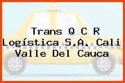 Trans Q C R Logística S.A. Cali Valle Del Cauca