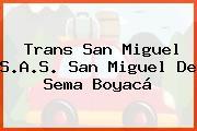 Trans San Miguel S.A.S. San Miguel De Sema Boyacá