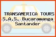 TRANSAMERICA TOURS S.A.S. Bucaramanga Santander