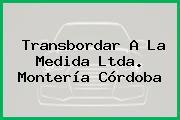 Transbordar A La Medida Ltda. Montería Córdoba
