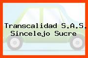 Transcalidad S.A.S. Sincelejo Sucre