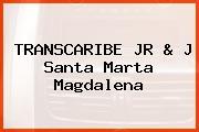 TRANSCARIBE JR & J Santa Marta Magdalena