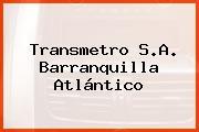 Transmetro S.A. Barranquilla Atlántico