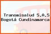 Transmisalud S.A.S Bogotá Cundinamarca