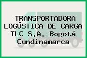 TRANSPORTADORA LOGÚSTICA DE CARGA TLC S.A. Bogotá Cundinamarca