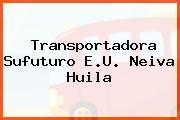 Transportadora Sufuturo E.U. Neiva Huila